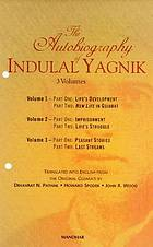The autobiography of Indulal Yagnik