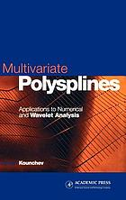 Multivariate polysplines : applications to numerical and wavelet analysis