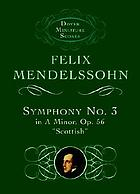 Symphony no. 3 in A minor, op. 56 : Scottish