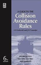 A guide to the collision avoidance rules : International Regulations for Preventing Collisions at Sea