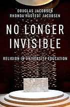 No longer invisible : religion in university education