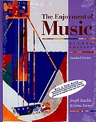 The enjoyment of music : an introduction to perceptive listening