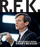 RFK : a photographer's journal