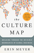 The culture map : breaking through the invisible boundaries of global business