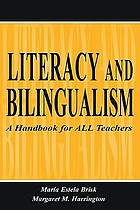 Literacy and bilingualism : a handbook for all teachers