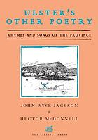 Ulster's Other Poetry : Verses and Songs of the Province.