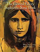 The Gerard Edery Sephardic song book : for voice and guitar