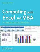 Computing with Excel and VBA : a problem solving approach