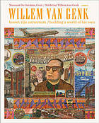 Willem van Genk, bouwt zijn universum = Willem van Genk, building a world of his own