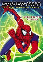 Spider-Man, the new animated series : High-voltage villains