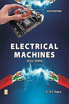 Electrical machines (D.C. machines, A.C. machines and polyphase circuits) in S.I. units