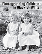 Photographing Children in Black & White.