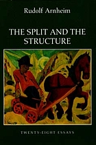 The split and the structure : twenty-eight essays