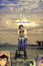 Cheat the moon : a novel