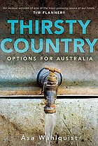 Thirsty country : options for Australia