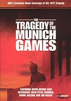Our greatest hopes, our worst fears : the tragedy of the Munich Games