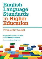 English language standards in higher education : from entry to exit