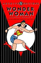 Wonder Woman archives. Vol. 3