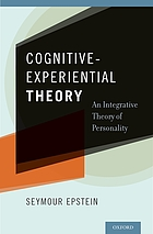 Cognitive-experiental theory : an integrative theory of personality