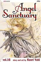 Angel sanctuary. Vol. 16