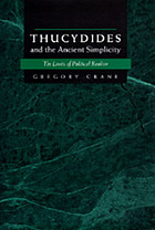Thucydides and the ancient simplicity : the limits of political realism