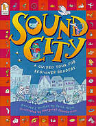 Sound city : a guided tour for beginner readers