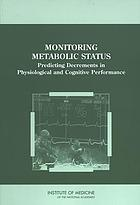 Monitoring metabolic status : predicting decrements in physiological and cognitive performance