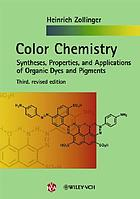 Color chemistry : Syntheses, properties and applications of organic dyes and pigments