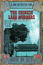 The Chinese lake murders : a Judge Dee detective story