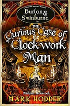 The Curious Case of the Clockwork Man.