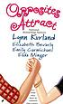 Opposites attract by  Lynn Kurland