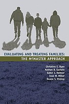 Evaluating and treating families : the McMaster approach