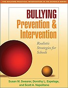 Bullying prevention and intervention : realistic strategies for schools