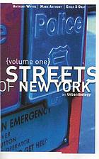 Streets of New York. Volume one : an urbanthology