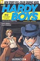 The Hardy Boys undercover brothers - Dude Ranch O'Death! #12 : New Story! Full-color graphic novel