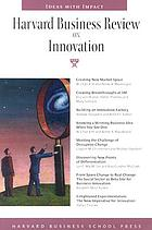 Harvard Business review on innovation.