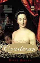 Courtesan : a novel