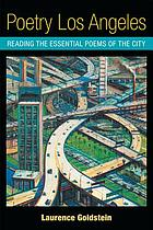 Poetry Los Angeles : reading the city's essential poems