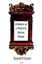 Atheism as a Positive Social Force.