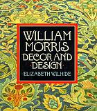 William Morris : decor and design