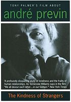 The kindness of strangers : the world of André Previn