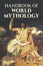 Handbook of world mythology