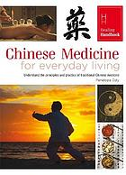Chinese medicine for everyday living.