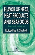 Flavor of meat, meat products, and seafoods