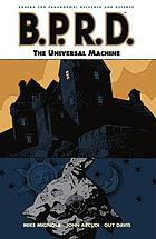 Mike Mignola's B.P.R.D. [6], The universal machine