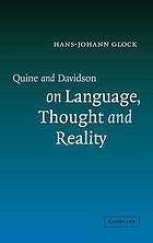 Quine and Davidson on language, thought, and reality