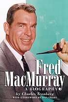 Fred MacMurray : a biography