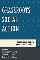 Grassroots social action : lessons in people power movements