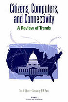 Citizens, computers, and connectivity : a review of trends