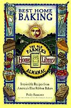 Best home baking : irresistible recipes from America's Blue Ribbon bakers